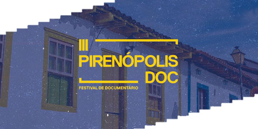 Inscrições abertas para terceira edição do PirenópolisDoc